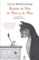 Historia de Mix, de Max y de Mex by Luis Sepulveda