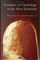 Contours Of Christology In The New Testament by Richard N. Longenecker
