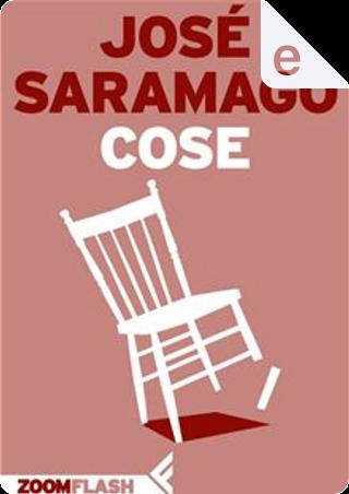 Cose by José Saramago