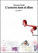 L'amore non si dice by Massimo Vitali