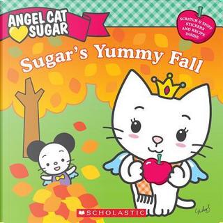Sugar's Yummy Fall by Ellie O'ryan