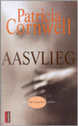Aasvlieg by Patricia Cornwell