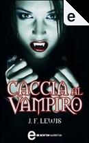 Caccia al vampiro by J. F. Lewis