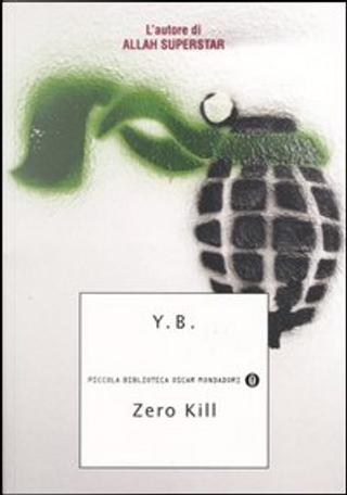 Zero Kill by Yassir Benmiloud