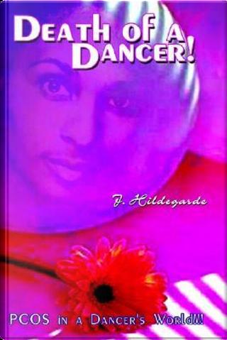Death of a Dancer by J. Hildegarde