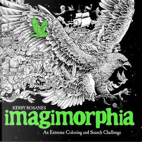 Imagimorphia Adult Coloring Book by Kerby Rosanes