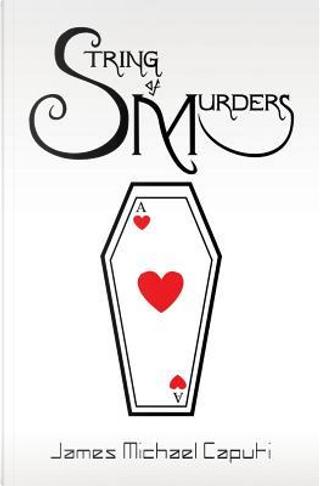 String of Murders by James Michael Caputi