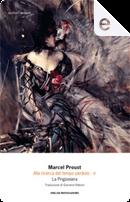 La Prigioniera by Marcel Proust