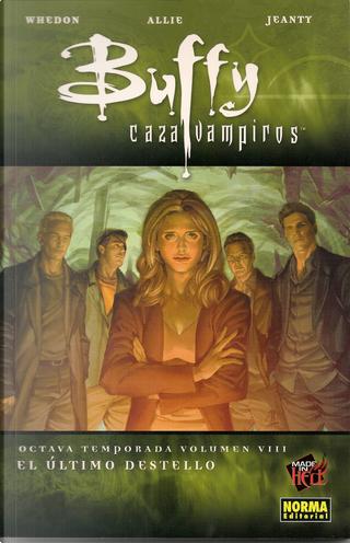 Buffy cazavampiros. Octava temporada, Vol.8 by Jane Espenson, Joss Whedon, Scott Allie