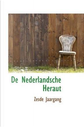 de Nederlandsche Heraut by Zesde Jaargang