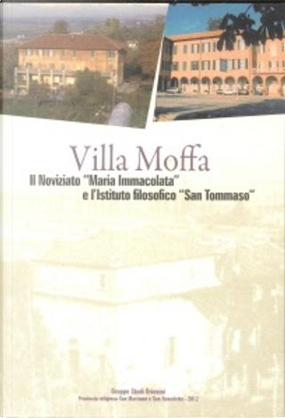 Villa Moffa by Gabriele Archetti, Aurelio Fusi, Michele Busi, Paolo Clerici, GGiuseppe Biemmi