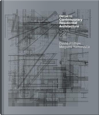 Detail in Contemporary Residential Architecture 2 by David Phillips