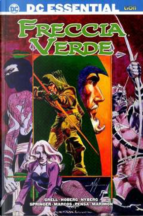 Freccia Verde di Mike Grell vol. 6 by Mike Grell