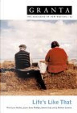 Granta 82 by Jayne Anne Phillips, Simon Gray, Lynn Barber