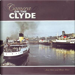 Camera on the Clyde by Ann Glen