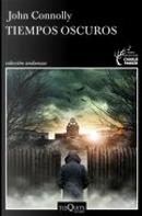 Tiempos oscuros by John Connolly