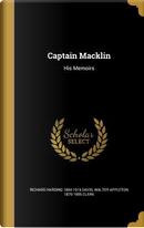 CAPTAIN MACKLIN by Richard Harding 1864-1916 Davis