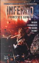 Inferno. Canti delle terre divise by Francesco Gungui