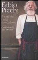 Il segreto della mezzaluna. by Fabio Picchi