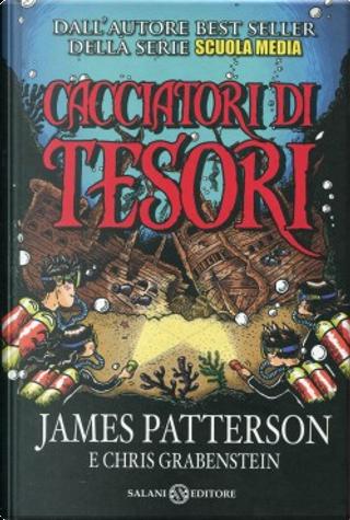 Cacciatori di tesori by Chris Grabenstein, James Patterson