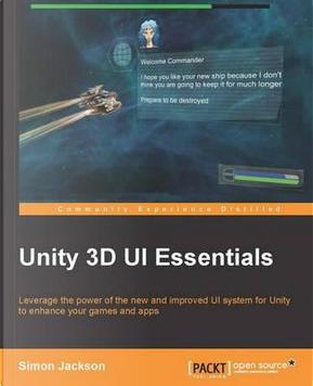 Unity 3d Ui Essentials by Simon Jackson