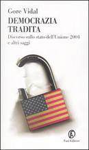 Democrazia tradita by Gore Vidal