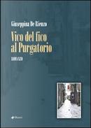 Vico del Fico al Purgatorio by Giuseppina De Rienzo