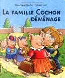 La famille Cochon déménage by Marie-Agnès Gaudrat