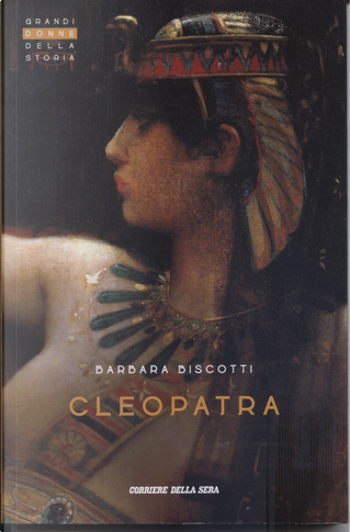 Cleopatra by Barbara Biscotti