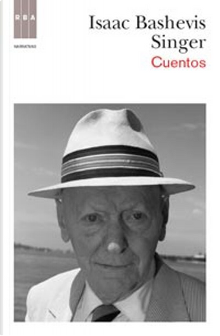 Cuentos completos by Isaac Bashevis Singer
