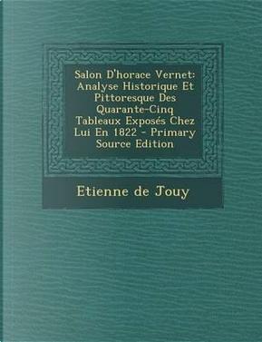 Salon D'Horace Vernet by Etienne De Jouy