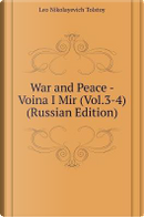 War and Peace - Voina I Mir (Vol.3-4) (Russian Edition) by Leo Nikolayevich Tolstoy