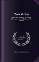 Verse Writing by William Herbert Carruth