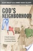 God's Neighborhood by James Isaac Elliott, Scott Roley