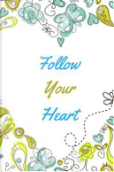 Follow Your Heart by Mary Littleford