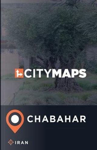 City Maps Chabahar Iran by James Mcfee