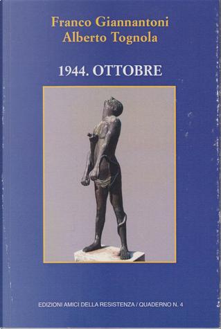 1944. Ottobre by Alberto Tognola, Franco Giannantoni