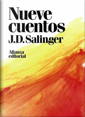 Nueve cuentos by J.D. Salinger