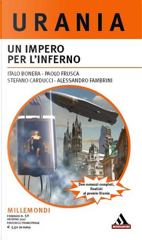 Millemondi Inverno 2010: Un impero per l'inferno by Alessandro Fambrini, Italo Bonera, Paolo Frusca, Stefano Carducci