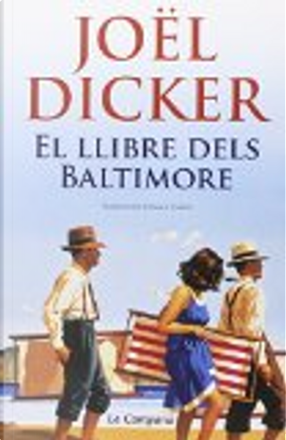 El llibre dels Baltimore by Joël Dicker
