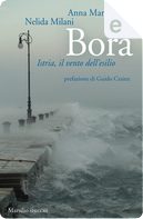 Bora by Anna Maria Mori, Nelida Milani