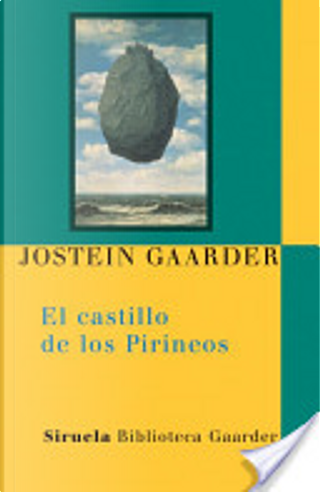 El castillo de los Pirineos by Jostein Gaarder