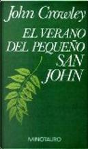 El verano del Pequeño San John by John Crowley