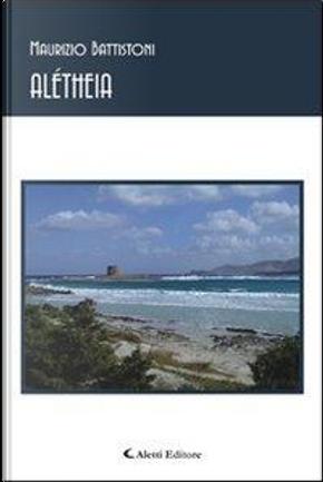 Alétheia by Maurizio Battistoni