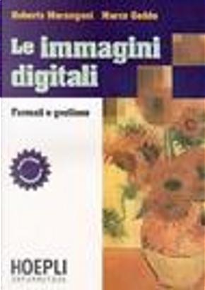 Le immagini digitali by Roberto Marangoni