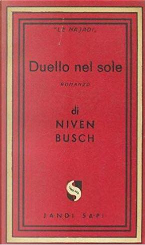 Duello nel sole by Niven Busch
