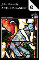 Antigua sangre by John Connolly