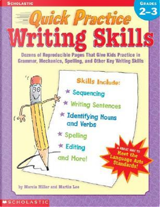 Quick Practice Writing Skills by Marcia Miller