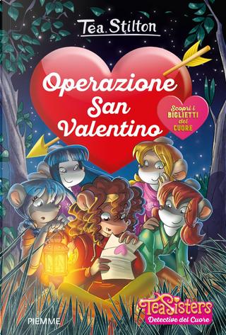 Operazione San Valentino by Tea Stilton