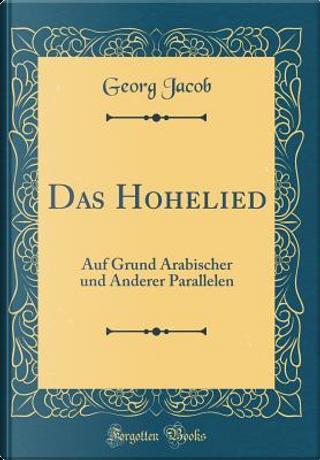 Das Hohelied by Georg Jacob